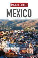 Insight Guides : Mexico : Insight Guides - Insight Guides