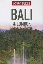 Bali & Lombok : Insight Travel Guides - Insight Guides