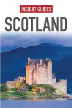 Insight Guides : Scotland : Insight Guides - Insight Guides