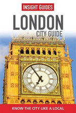 Insight Guides : London City Guide - Insight Guides
