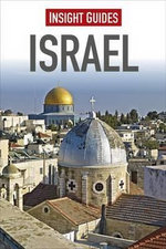 Insight Guides : Israel : Insight Guide Silk Road - Insight Guides