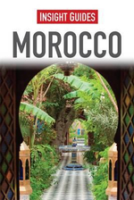 Insight Guides : Morocco - Insight Guides
