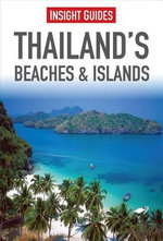 Insight Guides : Thailand's Beaches & Islands - Insight Guides