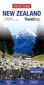 Insight Travel Map : New Zealand : Fully Updated : New Edition - Insight Guides