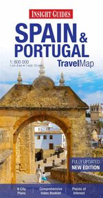 Insight Travel Maps : Spain & Portugal : Fully Updated : New Edition - Insight Guides