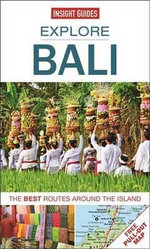 Insight Guides: Explore Bali : The Best Routes Around the Island - Insight Guides