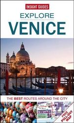 Insight Guides : Explore Venice : The best routes around the city - Insight Guides