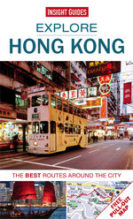 Insight Guides : Explore Hong Kong : The best routes around the city - Insight Guides