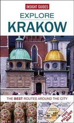 Insight Guides : Explore Krakow : The best routes around the city - Insight Guides