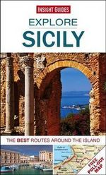 Insight Guides : Explore Sicily : The best routes around the island - Insight Guides