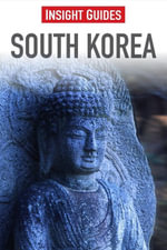 Insight Guides : South Korea - Insight Guides