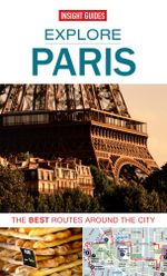 Insight Guides : Explore Paris - Insight Guides