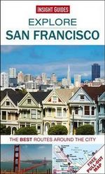 Insight Guides : Explore San Francisco : The best routes around the city - Insight Guides