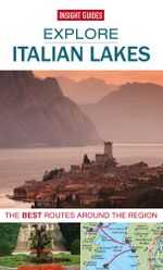 Insight Guides : Explore Italian Lakes - Insight Guides