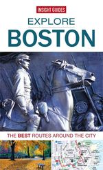 Insight Guides : Explore Boston - Insight Guides
