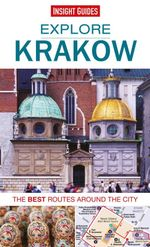 Insight Guides : Explore Krakow: The best routes around the city - Insight Guides