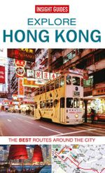 Insight Guides : Explore Hong Kong - Insight Guides