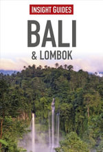 Insight Guides : Bali & Lombok - Insight Guides