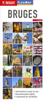 Bruges : Insight Flexi Map - Insight Guides