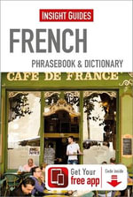 Insight Guides Phrasebooks : French - Insight Guides