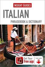 Insight Guides Phrasebooks : Italian - Insight Guides
