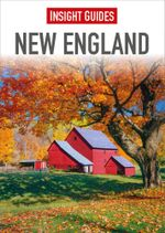 Insight Guides : New England - Insight Guides