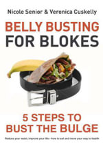 Belly Busting for Blokes : 5 Steps to Bust the Bulge - Nicole Senior