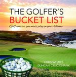 The Golfer's Bucket List - Chris Whales