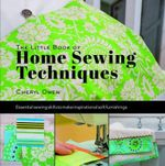 Little Book of Home Sewing Techniques - Cheryl Owen