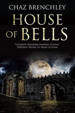House of Bells - Chaz Brenchley