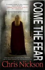 Come the Fear - Chris Nickson