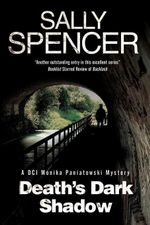 Death's Dark Shadow - A novel of murder in 1970's Yorkshire - Sally Spencer