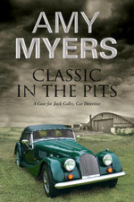Classic In The Pits - A Jack Colby classic car mystery - Amy Myers