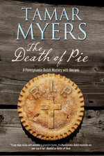 The Death of Pie : The new Pennsylvania Dutch mystery - Tamar Myers