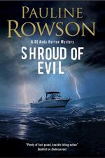 Shroud of Evil : An Andy Horton missing persons police procedural - Pauline Rowson