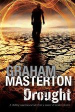 Drought : A Californian environmental disaster thriller - Graham Masterton