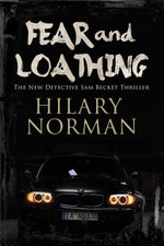 Fear and Loathing : A Detective Sam Becket mystery set in Miami - Hilary Norman