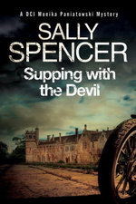 Supping with the Devil : A Monika Paniatowski British police procedural - Sally Spencer