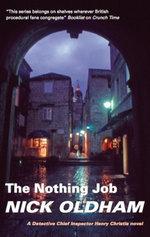 The Nothing Job - Nick Oldham