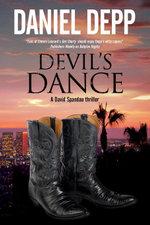 Devil's Dance : A Hollywood-based David Spandau thriller - Daniel Depp