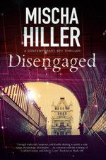 Disengaged - Mischa Hiller