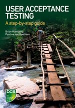 User Acceptance Testing : A Step-By-Step Guide - Brian Hambling