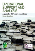 Operational Support and Analysis : A guide for ITIL® exam candidates - John Sansbury