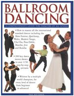 Ballroom Dancing : a Comprehensive Guide for Dancers of All Levels - Paul Bottomer