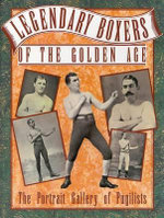 Legendary Boxers of the Golden Age : The Portrait Gallery of Pugilists - Billy Edwards