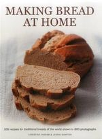 Making Bread at Home - Christine Ingram