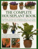 The Complete Houseplant Book - Peter McHoy