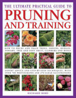 The Ultimate Practical Guide to Pruning and Training - Richard Bird