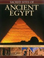 Sacred Sites of Ancient Egypt - Lorna Oakes
