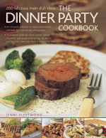 The Dinner Party Cookbook - Jenni Fleetwood